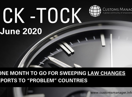 TICK-TOCK: Only One Month To Go For Sweeping Export Restrictions - Are you Ready?