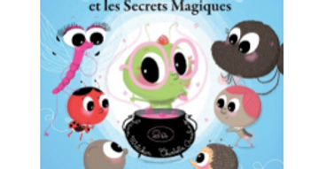 Mes p'tits albums - Chouquette et les secrets magiques