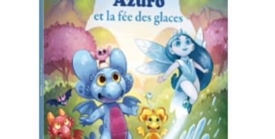 Mes p'tits albums - Azuro et la fée des glaces