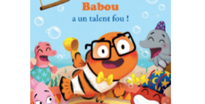 Mes p'tits albums - Babou a un talent fou !