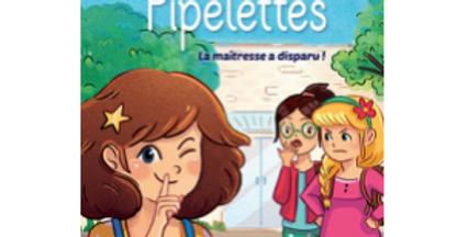 Le club des Pipelettes - 1 - La maîtresse a disparu