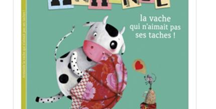 Mes p'tits albums - Armande la vache qui n'aimait pas ses taches !