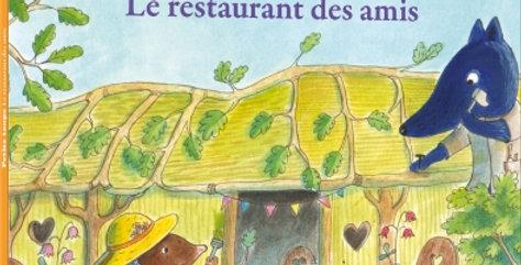 Mes p'tits albums - Petite taupe, le restaurant des amis