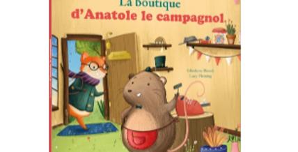 Mes p'tits albums - La boutique d'Anatole le campagnol