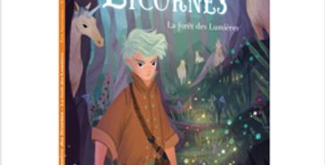 Le maître des licornes - 1 - la forêt des lumières