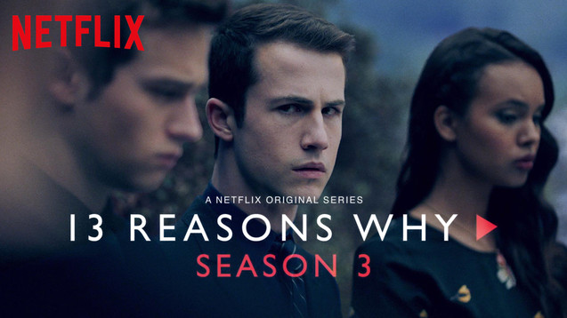 13 Reasons Why - Season 3