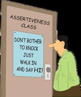 Is assertiveness a drug?