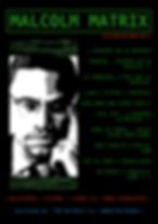 Poster - Malcolm Matrix - 1.jpeg