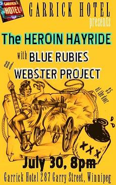 WP with Heroin Hayride @ Garrick