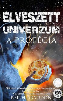 Elveszett univerzum - A prófécia