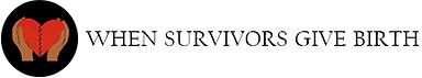 When Survivors Give Birth by Penny Simkin und Phillys Klaus, When missbrauchte Frauen Mutter werden, Trauma, Angst vor Geburt, Wochenbettdpression, Postpatale traumatische Störung