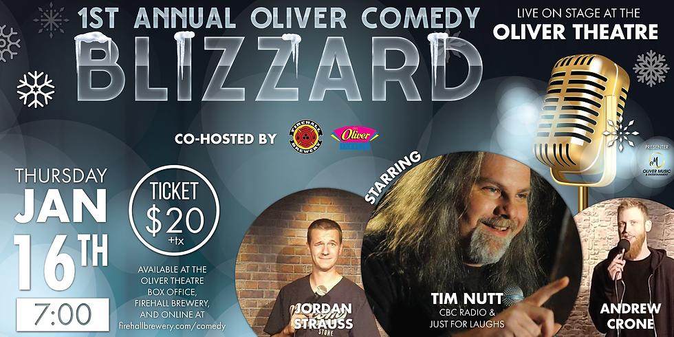 1st Annual Oliver Comedy Blizzard