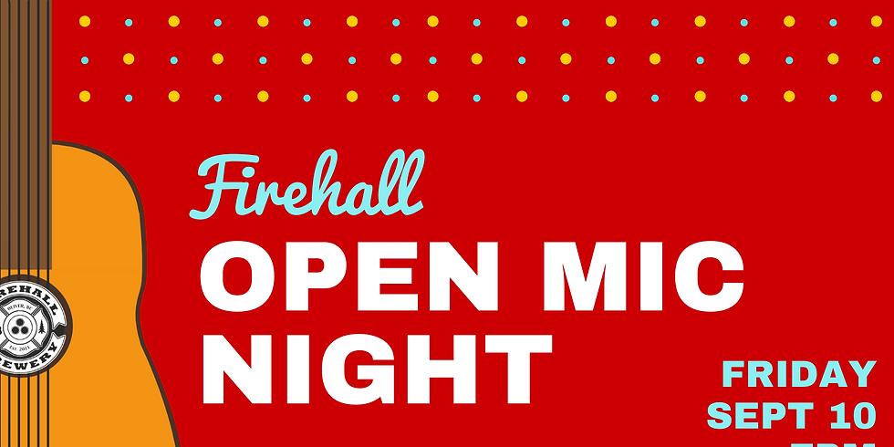 Firehall Open Mic Night (Sept 10)