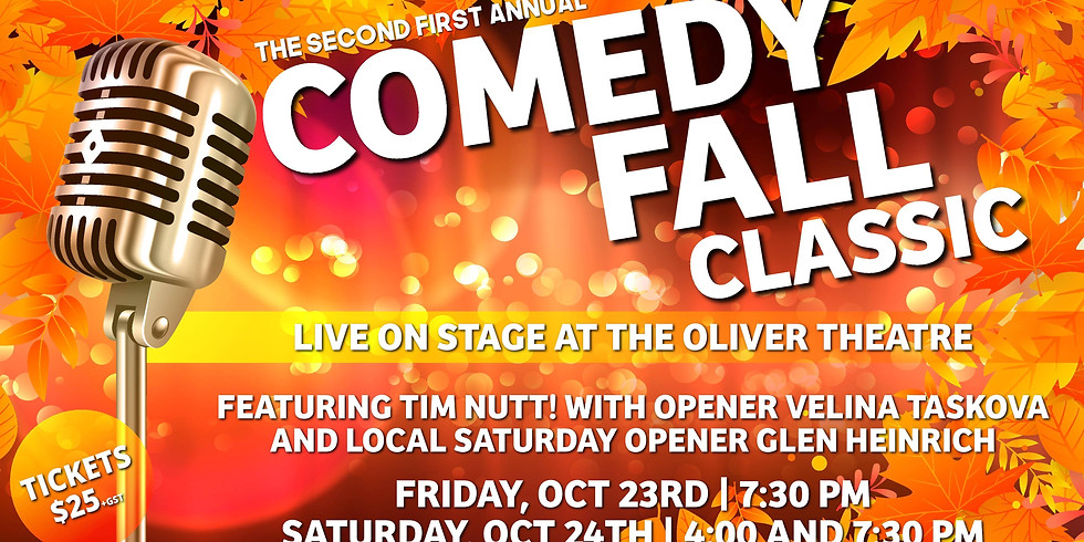 """Comedy Fall Classic """"Matinee"""" at the Oliver Theatre (Sat, Oct 24)"""