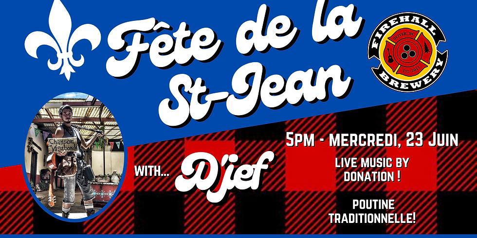 Fête de la  St-Jean - with D'jef!