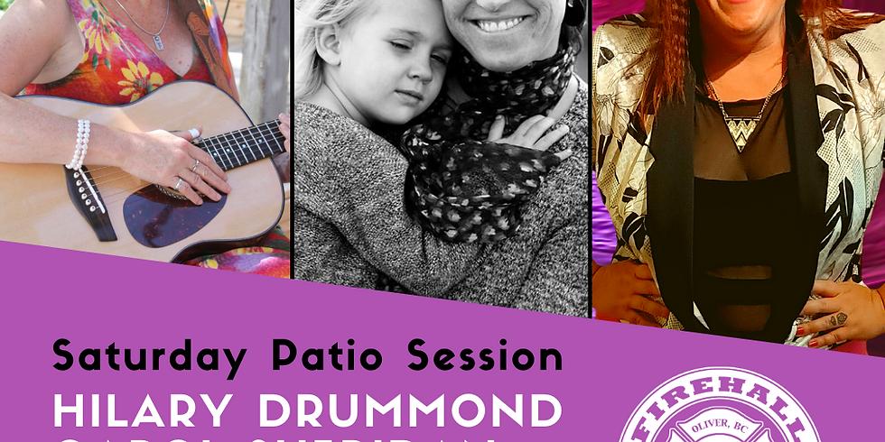 Saturday Patio Session (Sept 11):  HILARY DRUMMOND, CAROL SHERIDAN, & AIMEE GRICE