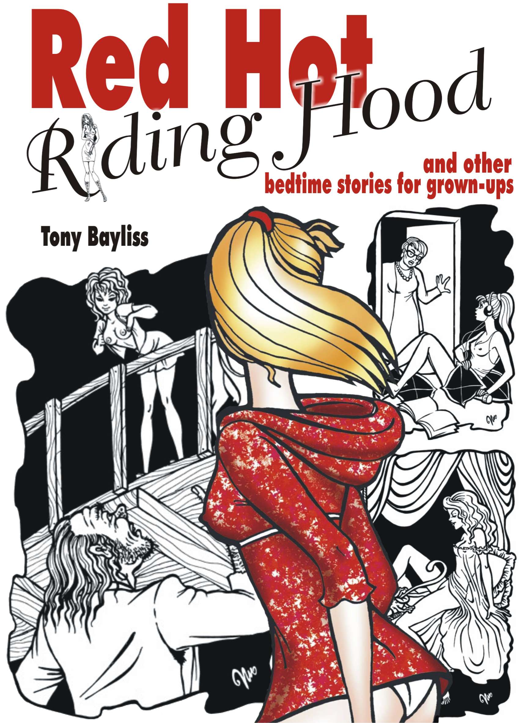 Red Hot Riding Hood by Tony Bayliss