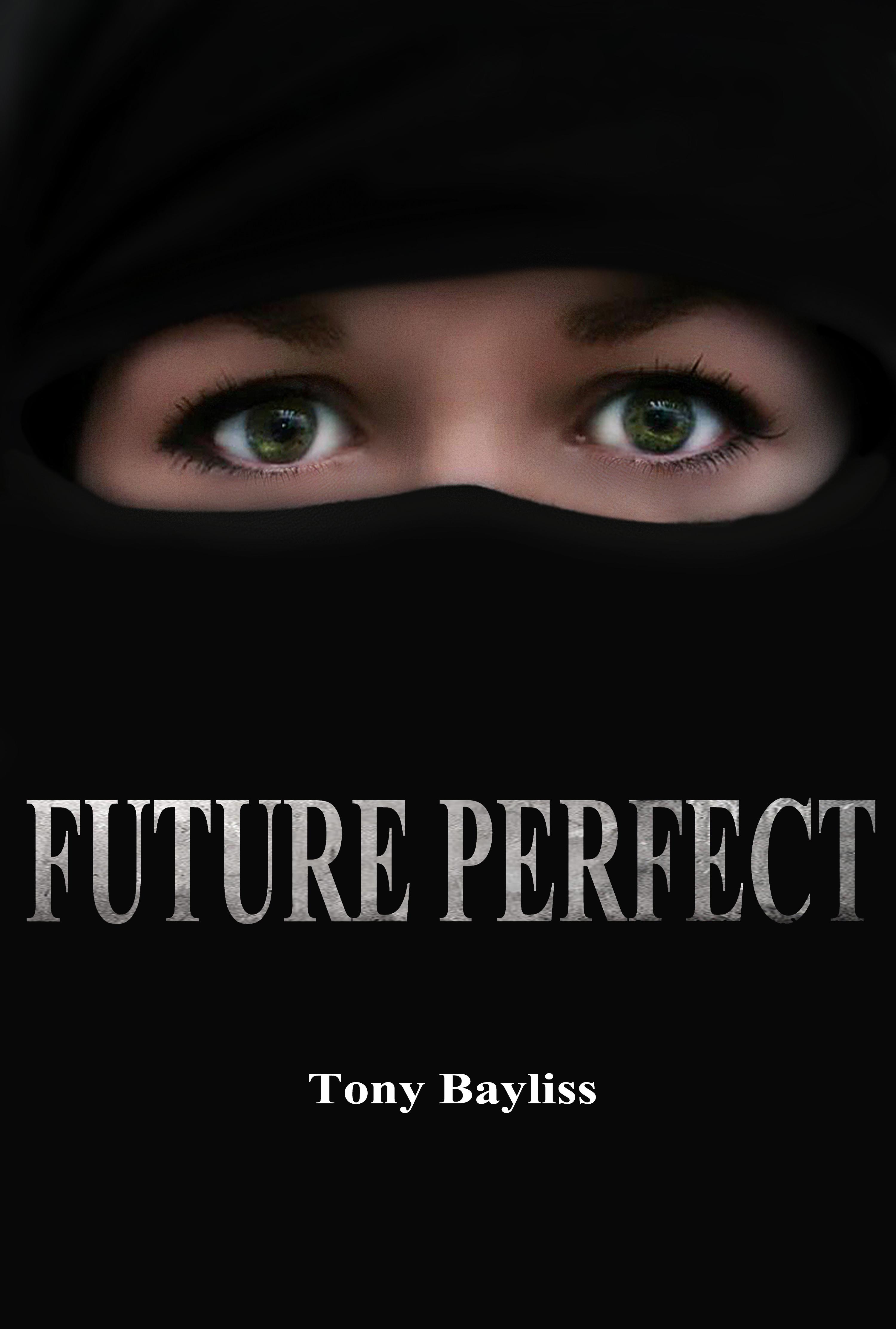 Future perfect  by Tony Bayliss