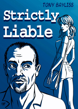 Strictly Liable by Tony Bayliss