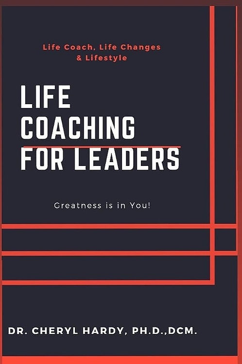 Life Coaching for Leaders (Paperback Copy) Dr. Hardy