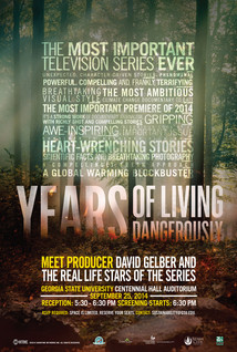 Years of Living Dangerously Georgia State University Poster