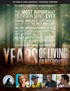 Years of Living Dangerously Educational Guide