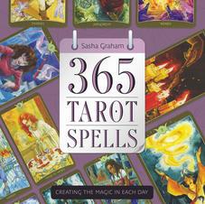365 Tarot Spells by Sasha Graham