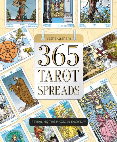 365 Tarot Spreads by Sasha Graham
