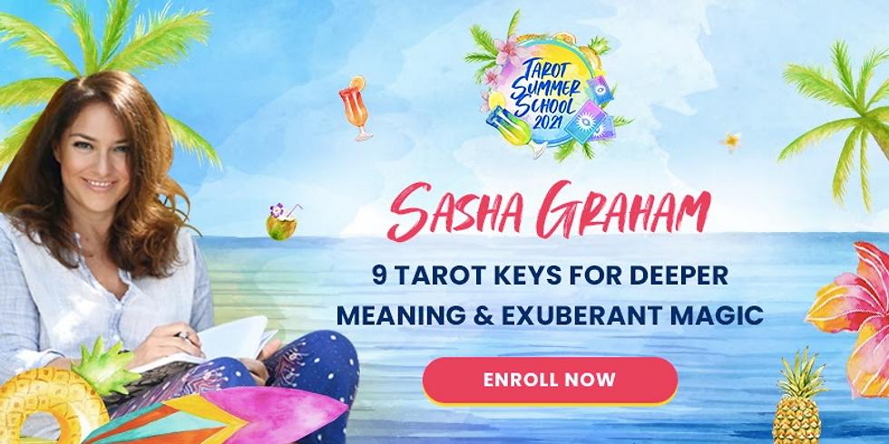 🔮 9 Tarot Keys for Deeper Meaning & Exuberant Magic with Sasha Graham Unlock new doorways of understanding in the 78 Ta