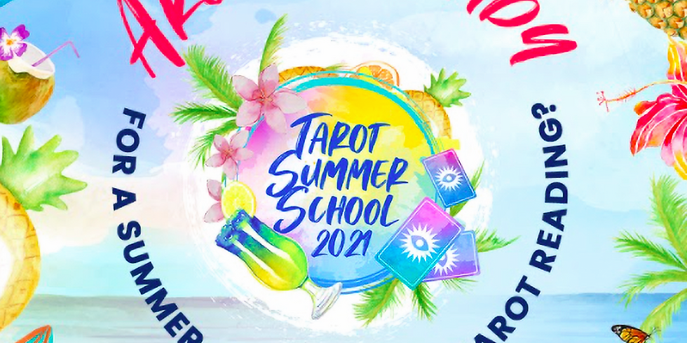 Tarot Summer School 2021