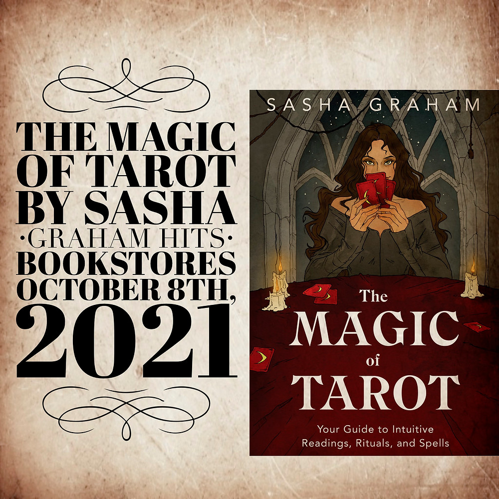 Tarot Diva, Sasha Graham's new book, the Magic of Tarot from Llewellyn Worldwide releases on October 8th, 2021 to bookstores everywhere.