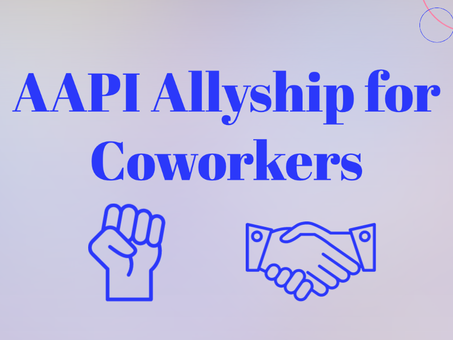 AAPI Allyship for Coworkers