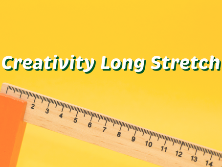 Day 4: Creativity Long Stretch