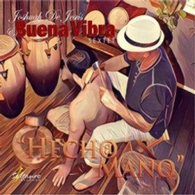 """PRE-ORDER LP Joshuah de Jesus & Buena Vibra Sextet """"Hecho a Mano"""" Black"""
