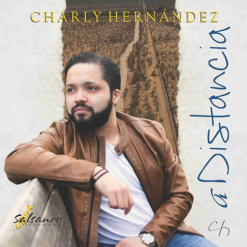 "CD Charly Hernandez ""A Distancia"""