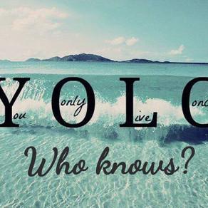 YOLO Who Knows?