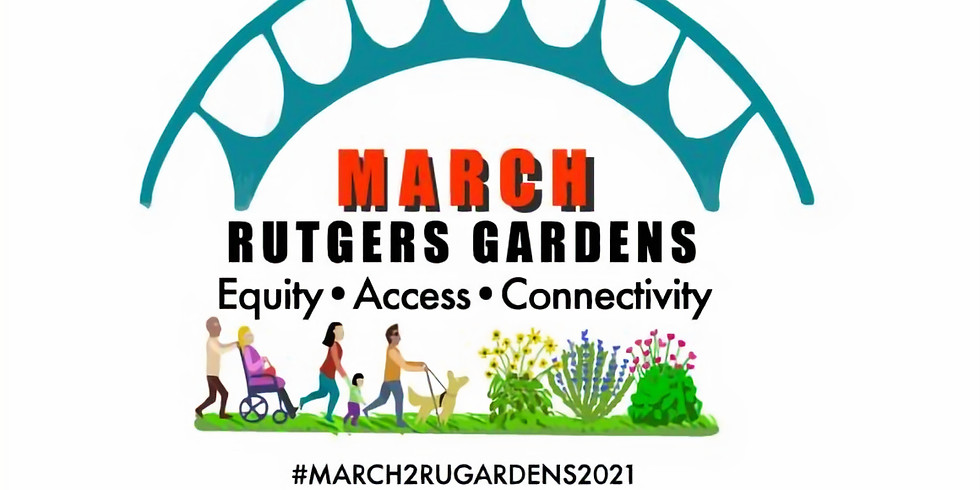 March to Rutgers Gardens