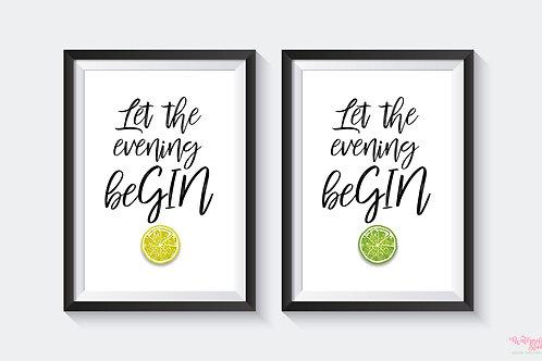 Let the evening beGIN... Print Set