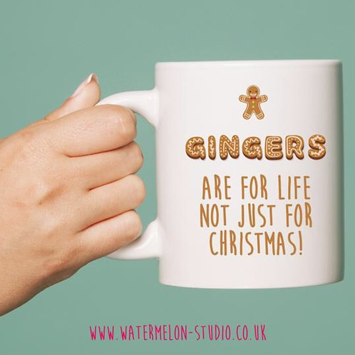 Gingers are for life not just Christmas - mug