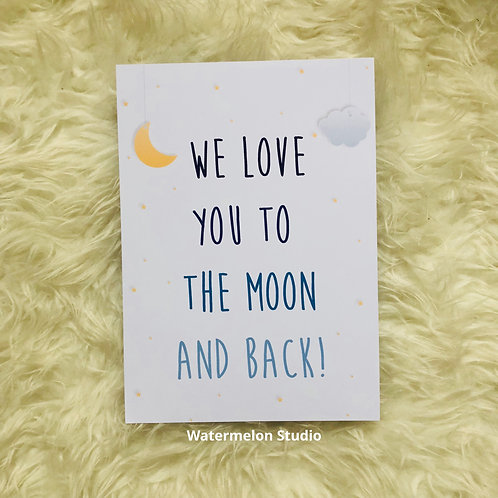 We love you to the moon & back
