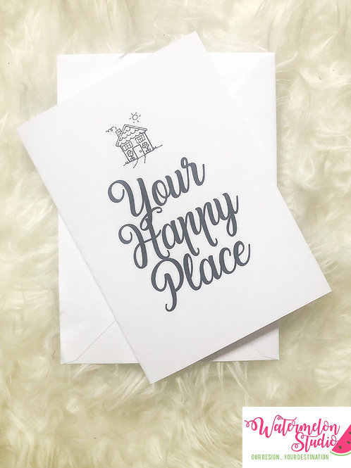 Your happy place - new home card