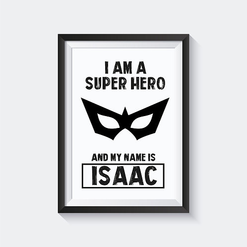 I Am A Super Hero