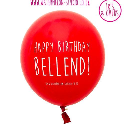 Happy Birthday Bellend - Red