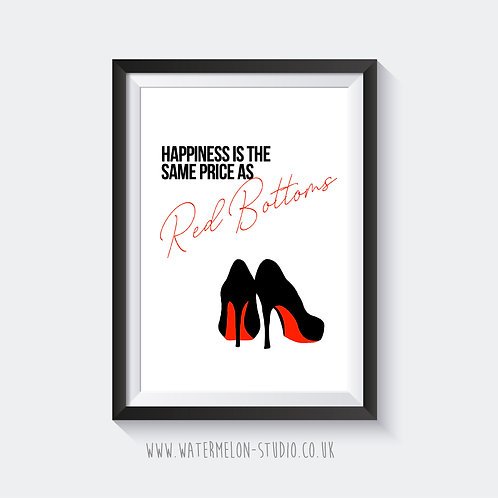 Happiness is the same price as Red Bottoms