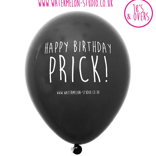 Happy Birthday Prick - Black