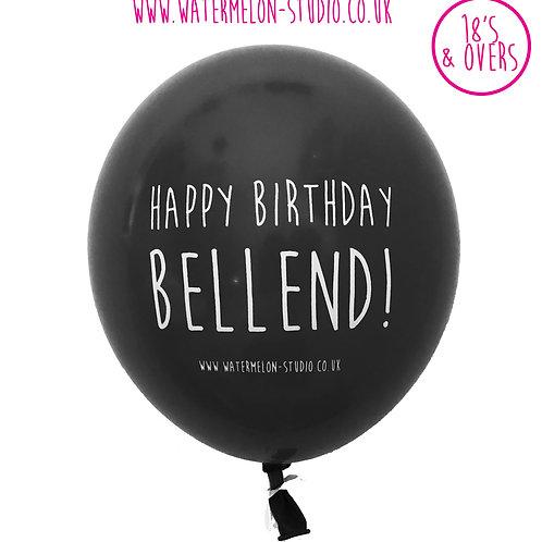 Happy Birthday Bellend - Black