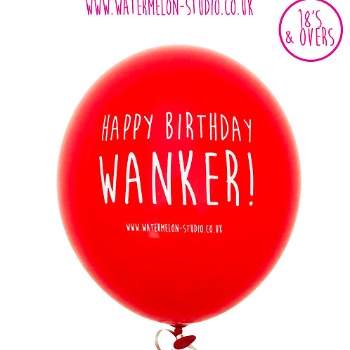 Happy Birthday Wanker - Red