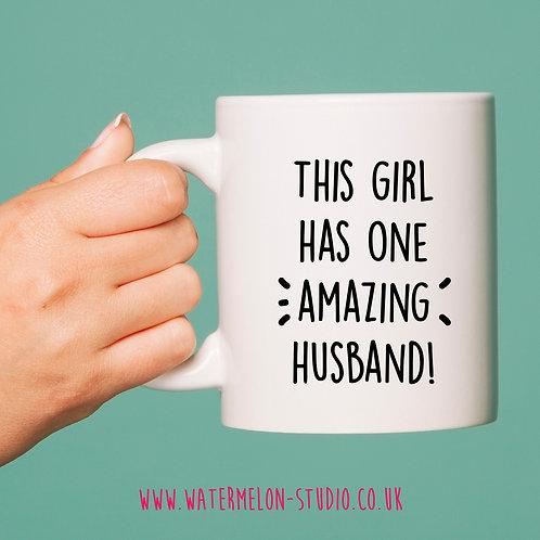 This girl has one amazing husband mug