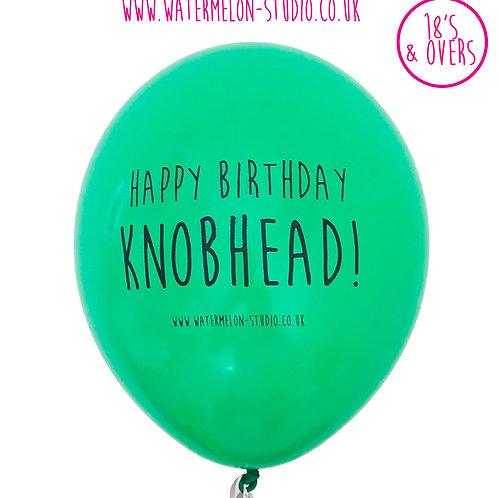 Happy Birthday Knobhead - Green