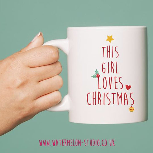 This girl loves Christmas - mug